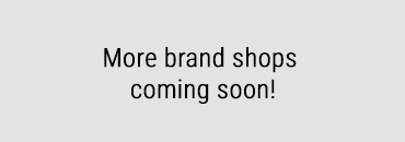 More brand shops coming soon